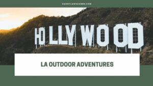 Best Outdoor Activities in Los Angeles