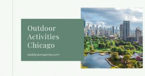 Fun Outdoor Activities for Families in Chicago